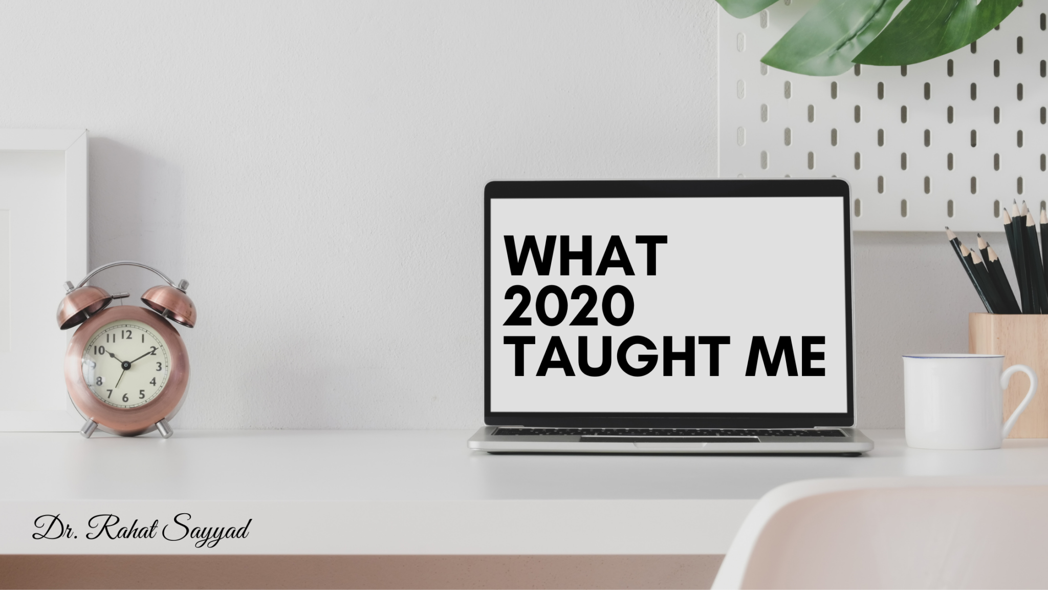 3 things 2020 taught and I happily learnt.
