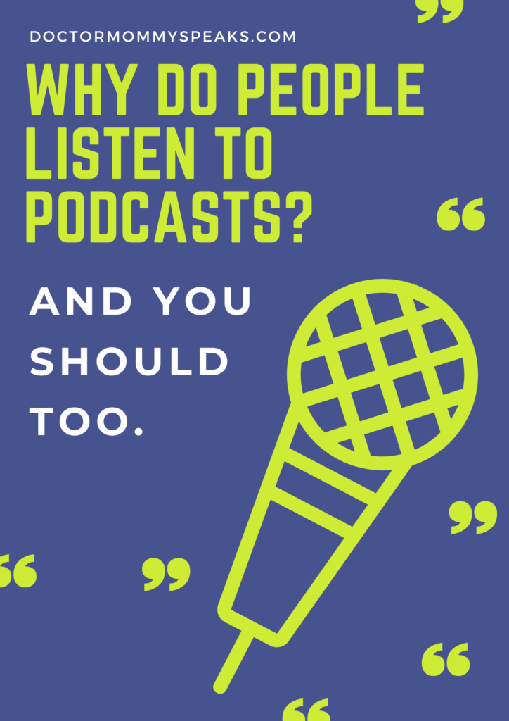 why should i listen to podcasts?