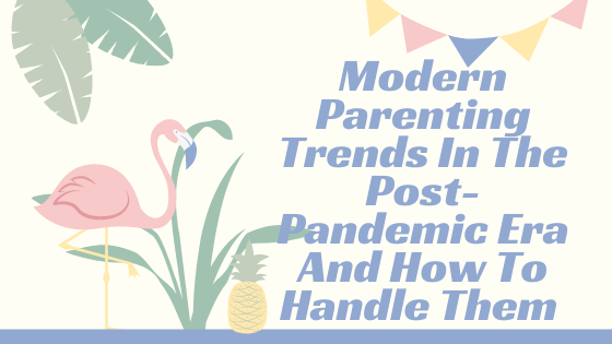 Ep. #22 Modern parenting trends in the post-pandemic era and how to handle them with Behavioural Expert Dr. Marcie Beigel.
