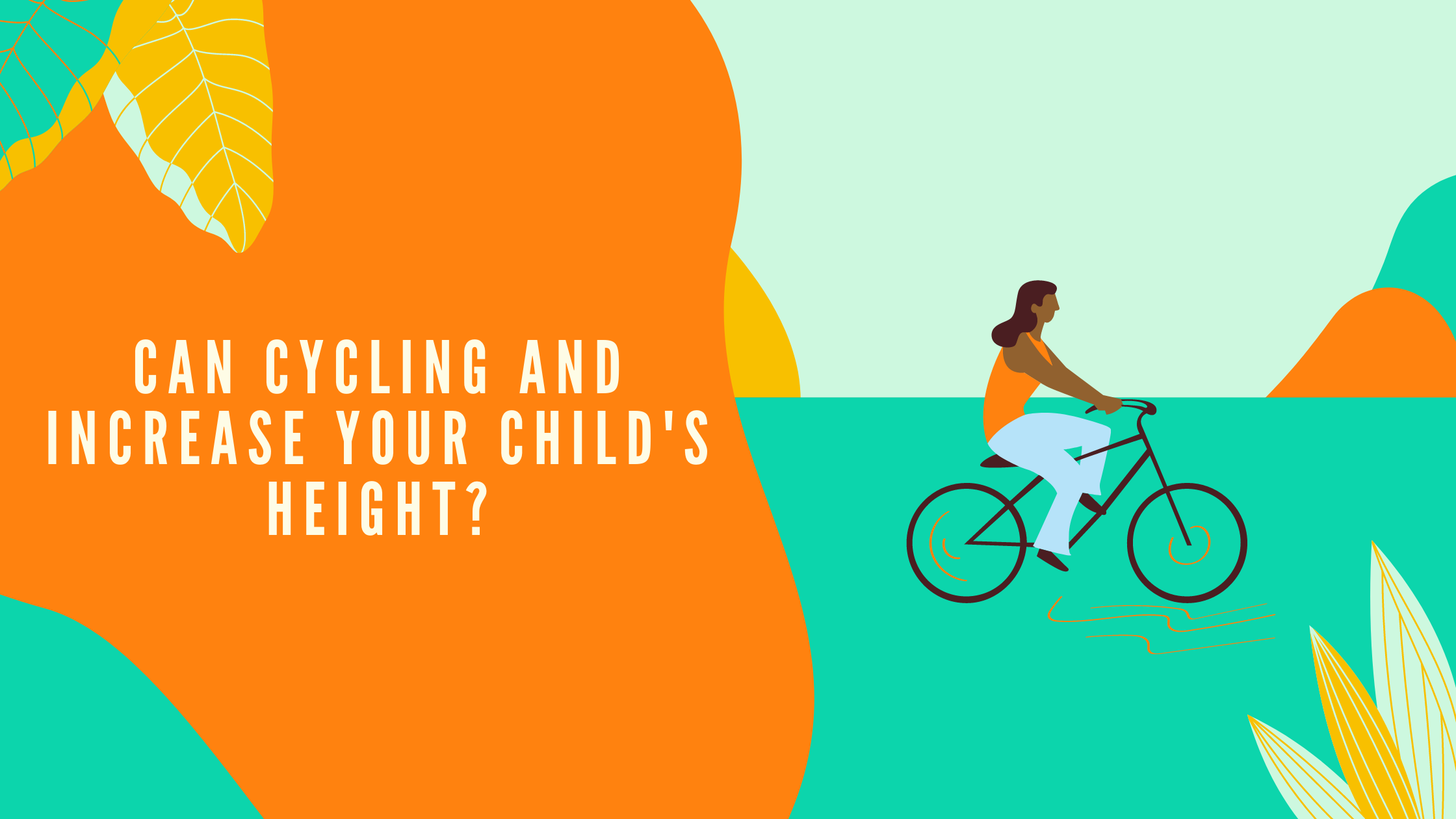 Does cycling or exercise in childhood increase your child's height?